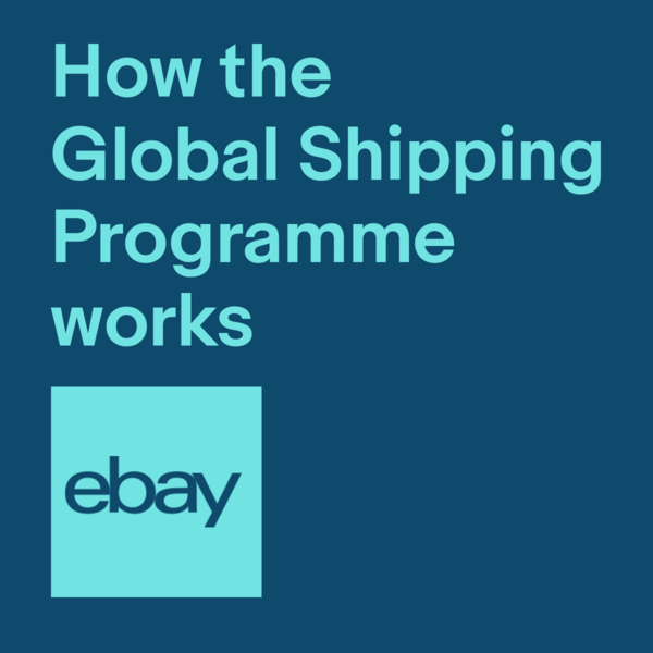 Try the eBay UK Global Shipping Programme